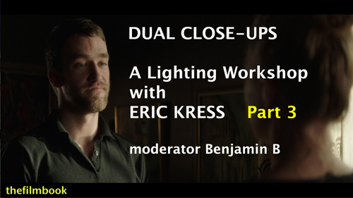 Kress Lighting Workshop part 3 moderated by Benjamin B -thefilmbook
