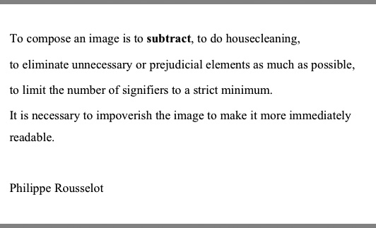 To compose an image is to subtract -philippe rousselot -thefilmbook