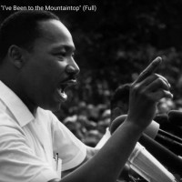 "Martin Luther King: ""I have been to the mountain top"""